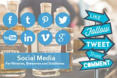 Photo for: A Beginner's Guide to Social Media for Wineries, Breweries and Distilleries