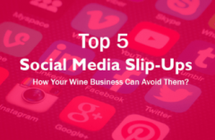 Photo for: 5 Social Media Slip-Ups and How Your Wine Business Can Avoid Them